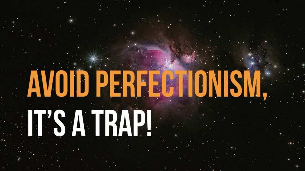how to avoid perfectionism 2 by mark kassinos blog 1